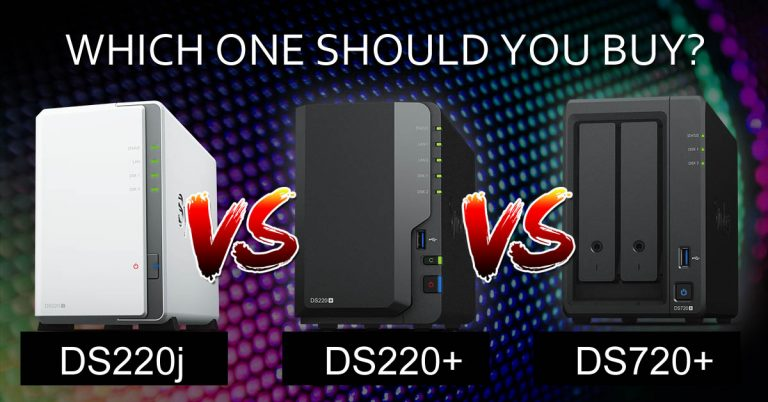 Which one should you buy?<br>Synology DiskStation DS720+ vs DS220+ vs DS220j