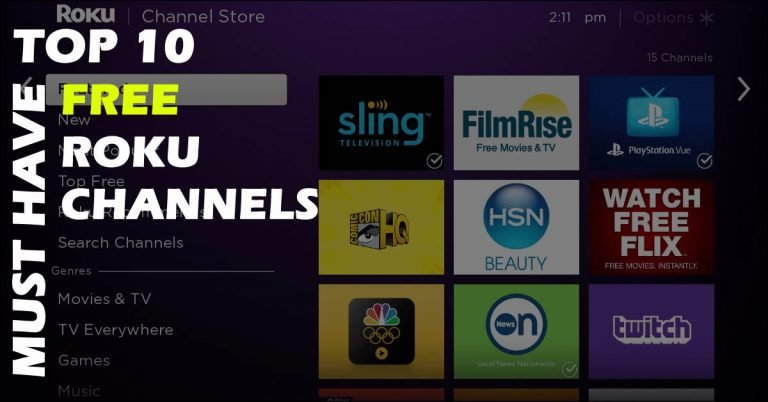Top 10 FREE must have ROKU channels!